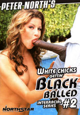 White Chicks Gettin Black Balled #02