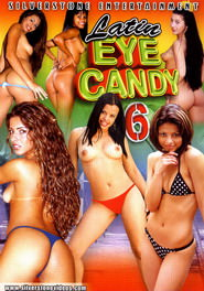 Latin Eye Candy #06 DVD Cover