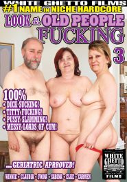 Look At The Old People Fucking #03 DVD Cover