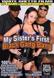 My Sister's First Black Gang Bang DVD
