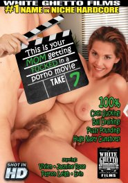 This Is Your Mom Getting Fucked In A Porno Movie #07 DVD