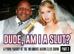 Dude, Am I A Slut? - Part 3