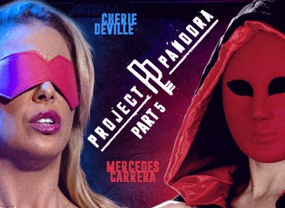 GirlsWay – Project Pandora Part Five – Cherie Deville & Mercedes Carrera