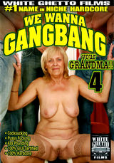 We Wanna Gangbang Your Grandma #04