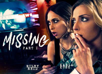 GirlsWay – Missing Part 1 – Karla Kush & Riley Reid