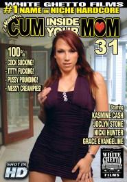 I Wanna Cum Inside Your Mom #31 DVD